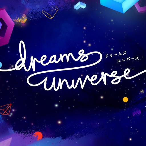 Dreams Universe™ アップデート